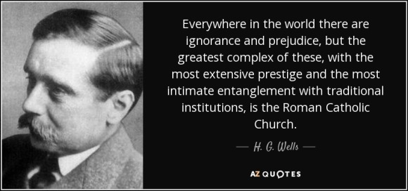 quote-everywhere-in-the-world-there-are-ignorance-and-prejudice-but-the-greatest-complex-of-h-g-wells-135-90-53